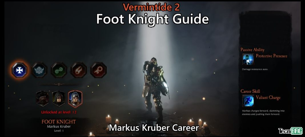 Vermintide 2: Foot Knight Career – Talents. Builds Guide   Team BRG