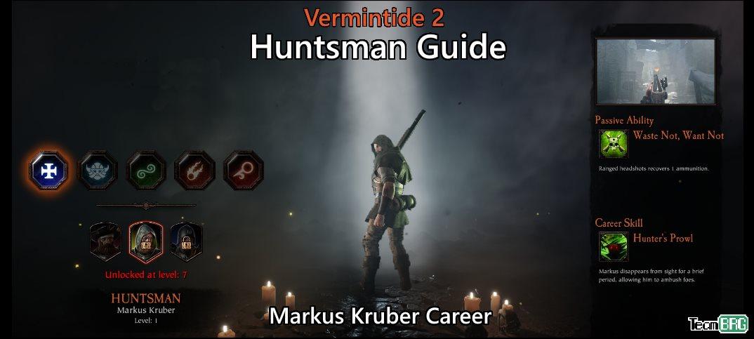 Vermintide 2: Huntsman Career – Talents. Builds Guide   Team BRG