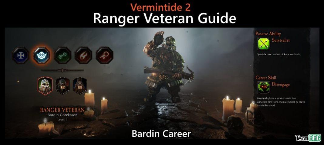 Vermintide 2: Ranger Veteran Career – Talents. Builds Guide   Team BRG