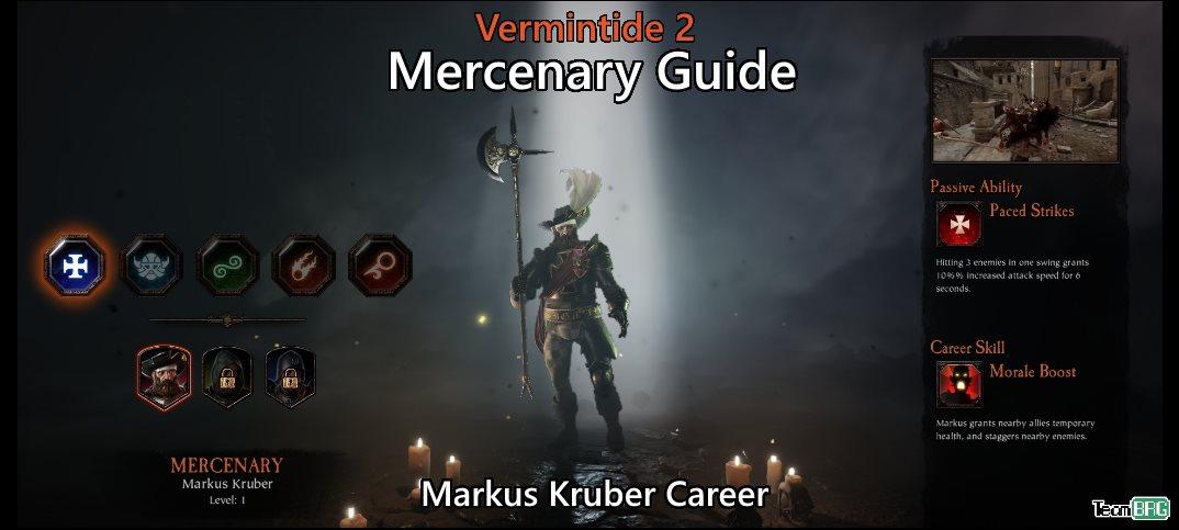 Vermintide 2: Mercenary Career – Talents. Builds Guide   Team BRG