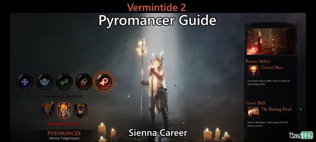 Vermintide 2: Pyromancer Career – Talents. Builds Guide   Team BRG