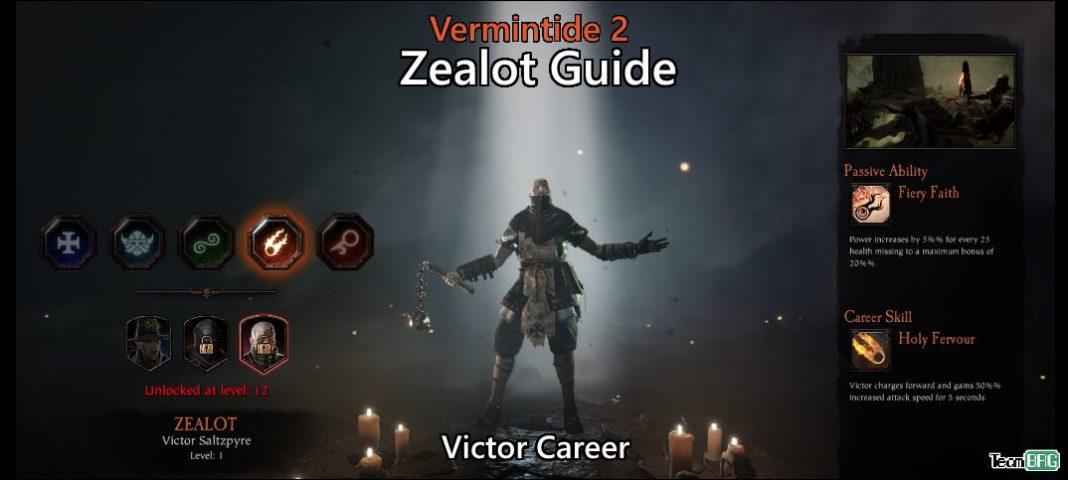 Vermintide 2: Zealot Career – Talents. Builds Guide   Team BRG