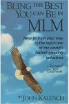 Being the Best You can Be in MLM by John Kalench