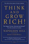 Think and Grow Rich the Original Version - Restored and Revised - by Napoloen Hill