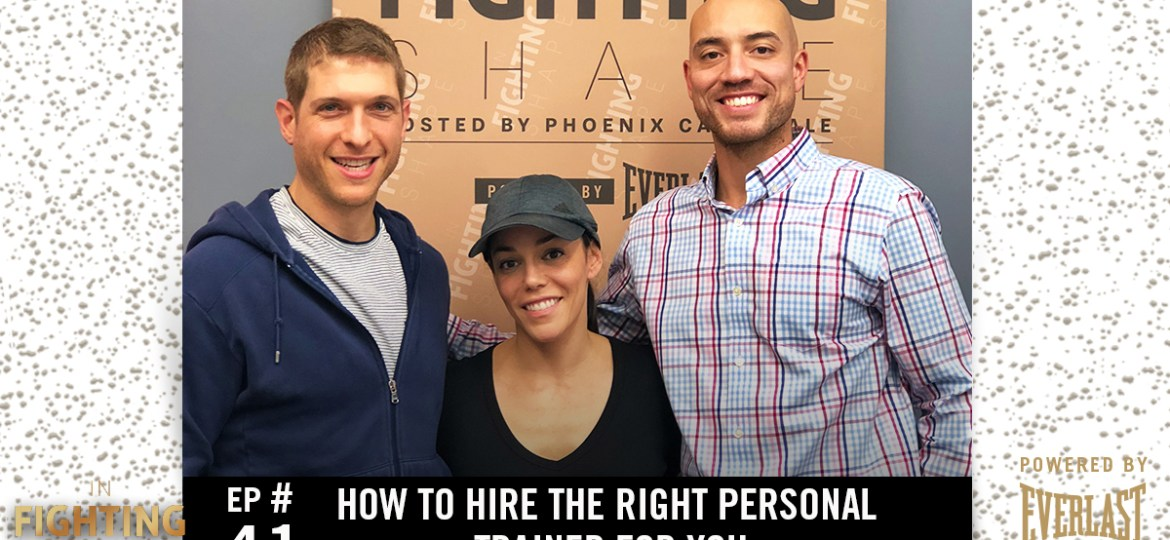 IFS Fitness Podcast Ep 41: How to Hire the Right Personal Trainer For You