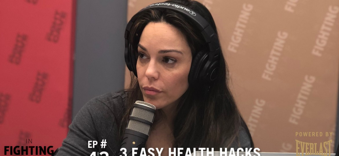 IFS Fitness Podcast Ep 43: 3 Easy Health Hacks