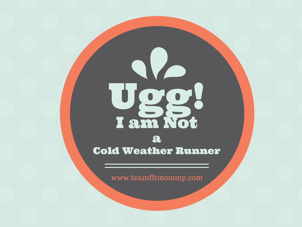 Uggg! I am Not a Winter Runner!