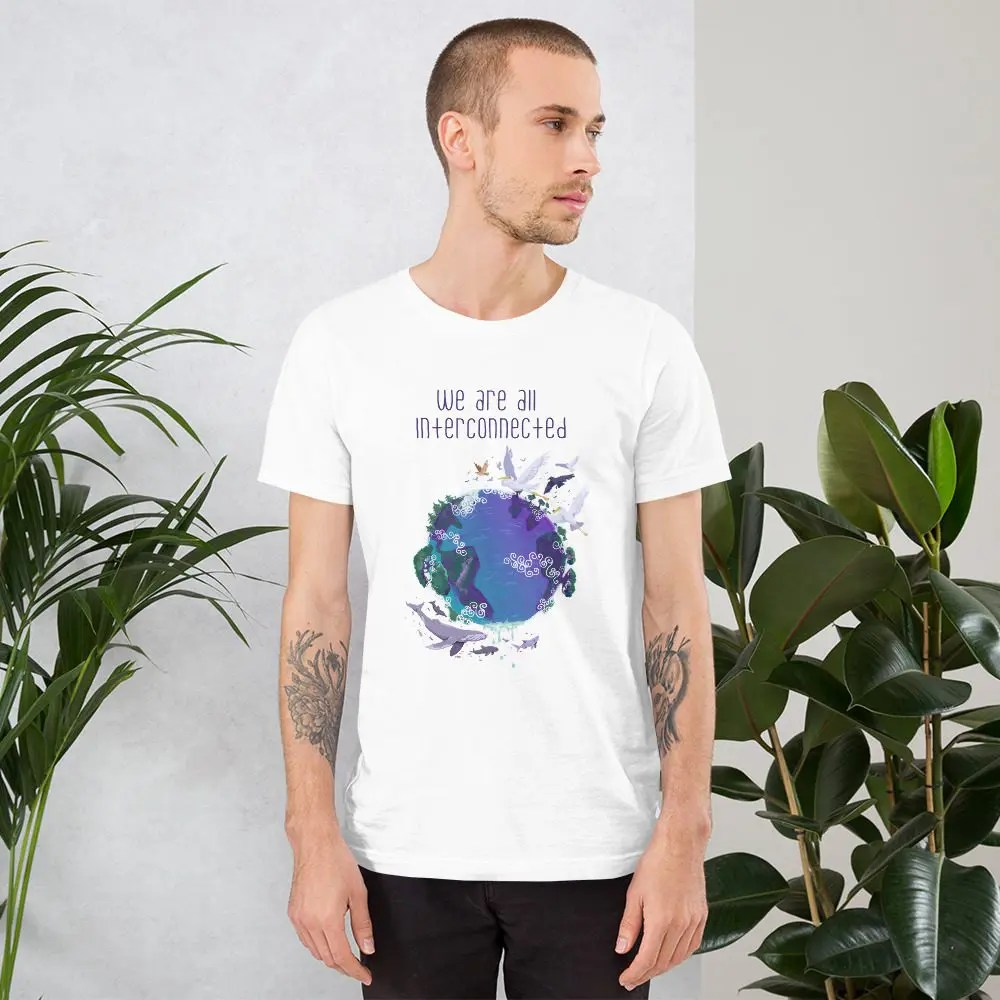 Unisex T-Shirt: We Are All Interconnected