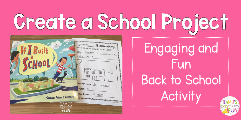 Blog Header for Create a School Project. Picture of book - If I Built a School with Project.