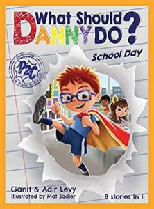 Picture of the cover for the book What Should Danny Do? School Day