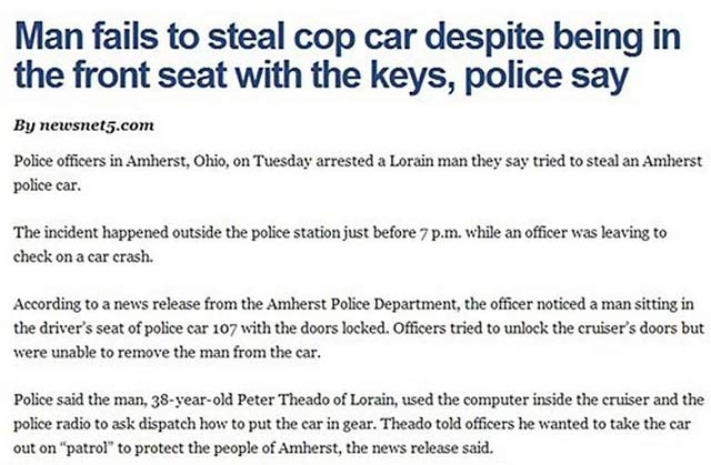 29 of the World's Stupidest Criminals ~ ~ Man fails to steal cop car despite being in the front seat with the keys