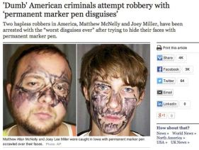 The Stupid Stupid of the World's 29 Dumbest Criminals