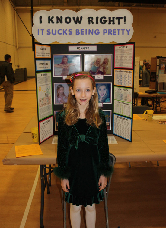 27 Funny Science Fairs with Projects that Rock! ~ I know right. It sucks o be pretty. elementary school