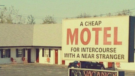 cool funny old motel sign: A cheap motel for intercourse with a near stranger