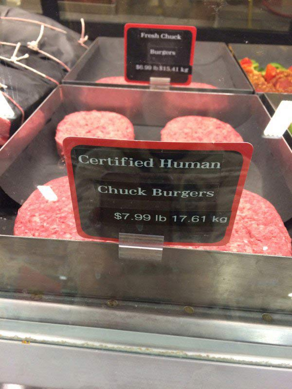 Funny fail misspelled sign ~ certified human chuck burgers