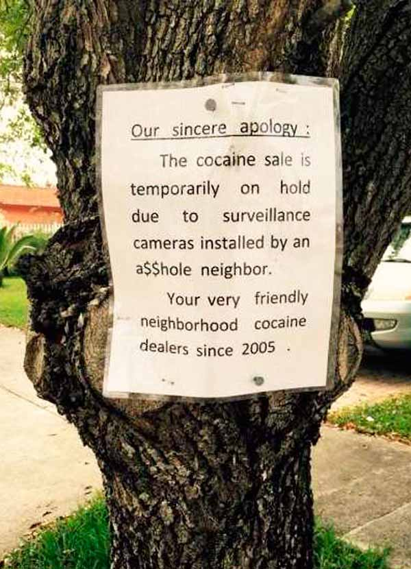 Funny posted sign ~ Cocaine sale is temporarily on hold... ~ 35 Funny Pics & Memes