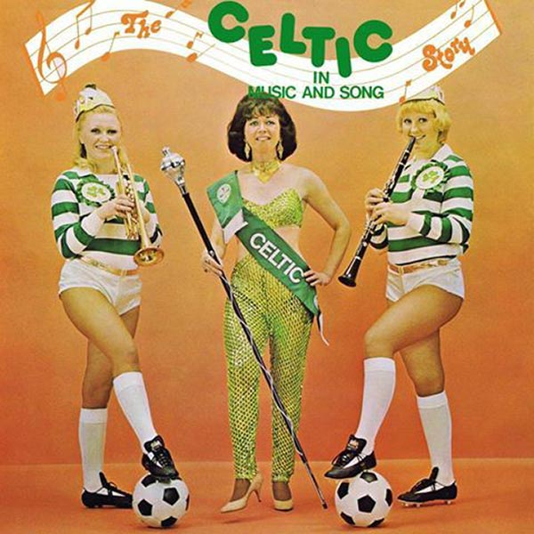 If this doesn't get your football team fired up, I don't know what will ~ The Celtic Story ~~ The Worst Bad Album Covers