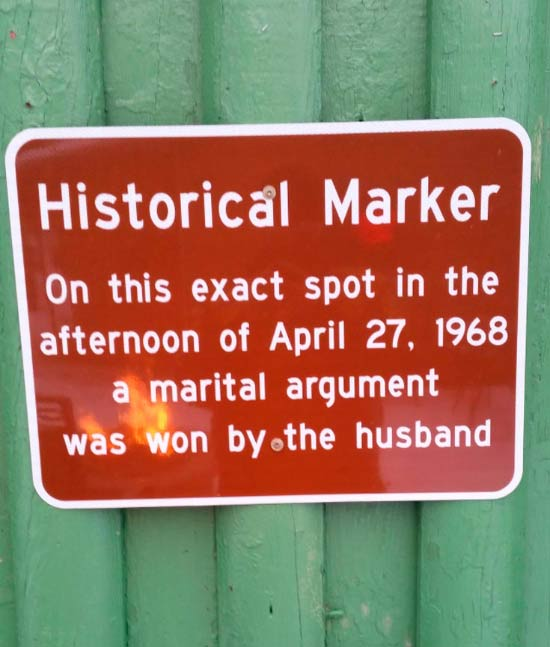 You don't learn this in our history books... ...~~ 37 funny pics & memes... historical marker sign spot wear husband won argument