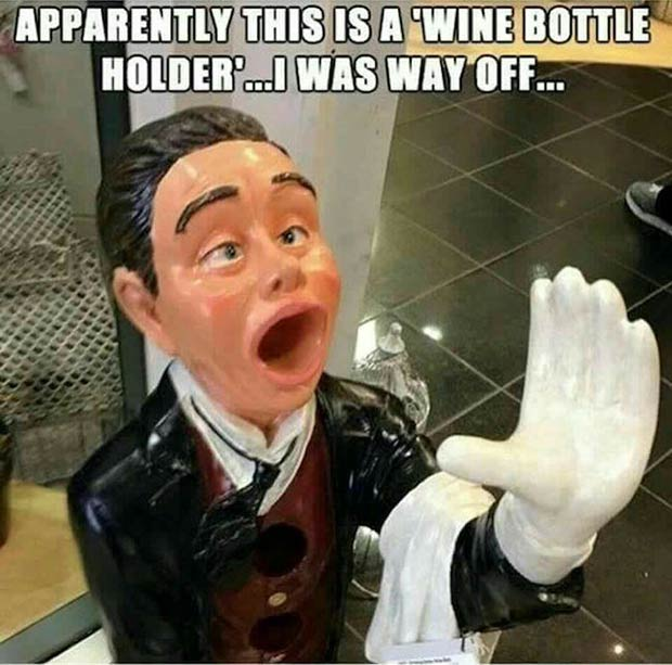Even if this statue is a wine bottle holder, it's still way off.