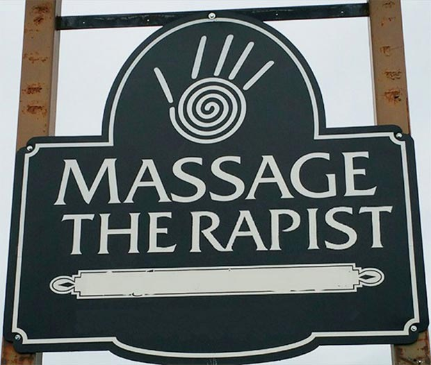 Hey, even sex criminals need to relax sometime... ~~~funny sign fails