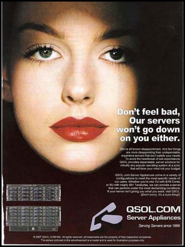 Prude! But don't feel bad, little IT nerd. Your mom still loves you ~~ Sexist ads vintage and new ~ QSOL.com Server Appliance
