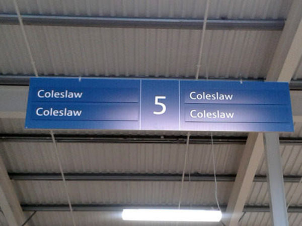 Funny Signs ~ Aisle 5 ~ All Coleslaw. All the Time.