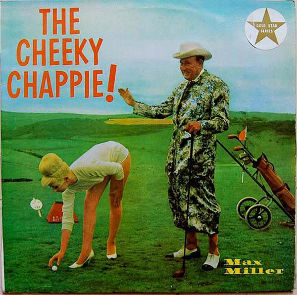 Lawsuit Pending. . . ~Max Miller The Cheeky Chappy. ~~ Funny Bad Album Covers