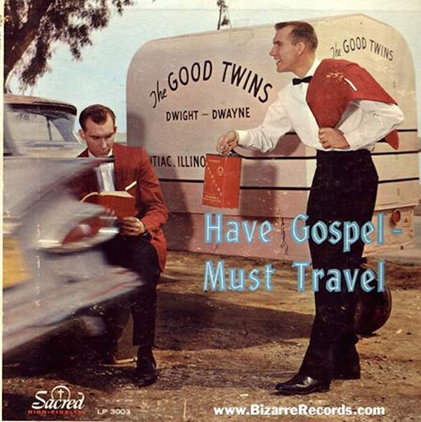 Looks like they have gas and can't travel. . . The Good Twins Dwight & Dwayne ~~ Funny Bad Album Covers