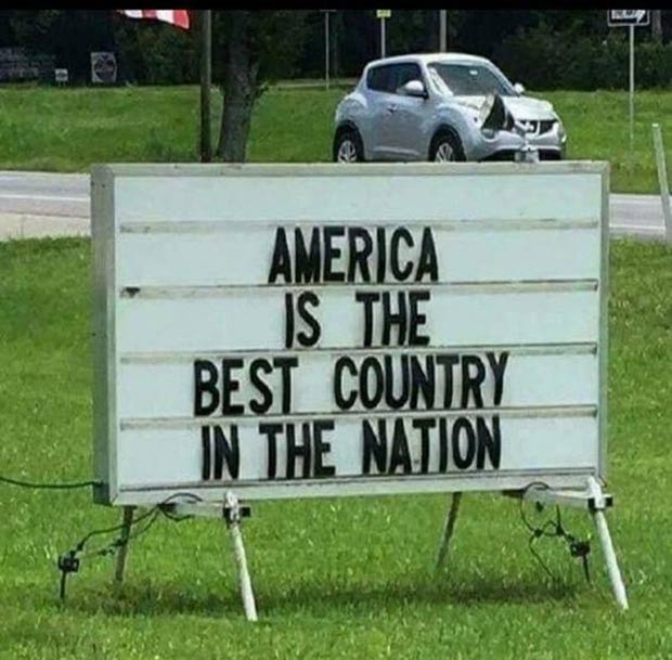 Yup... funny sign fails ~ America is the best country in the nation
