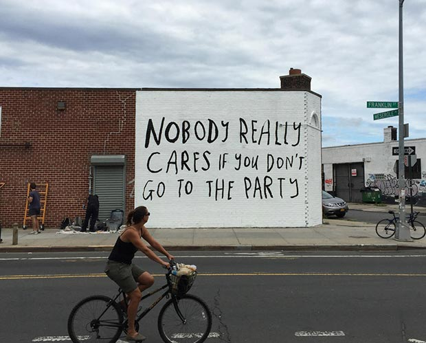 Funny Graffiti ~ Street Mural, building, nobody really cares if you don't go to the party