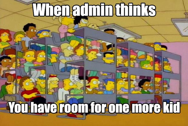 Overcrowded classroom ~ 47 of the Best Great Teacher Memes