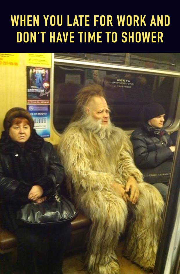 Bigfoot on the Subway ~ when you late for work... ....~ 33 Funny Pics and Memes, and Random Humor
