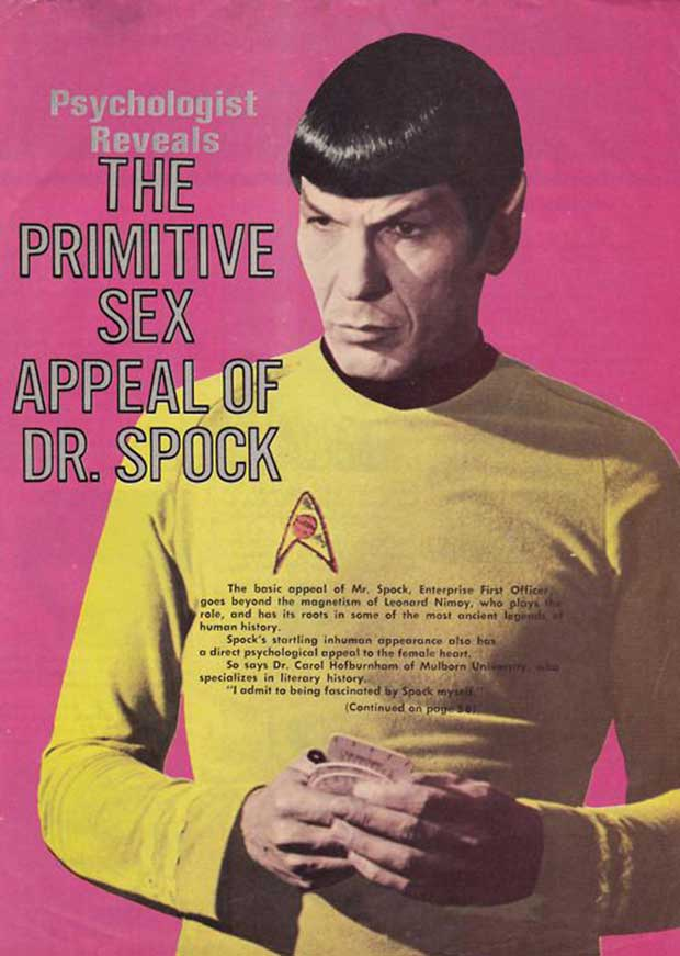 ~ 33 Funny Pics and Memes ~ vintage magazine cover the primitive sex appeal of dr. Spock, Star Trek
