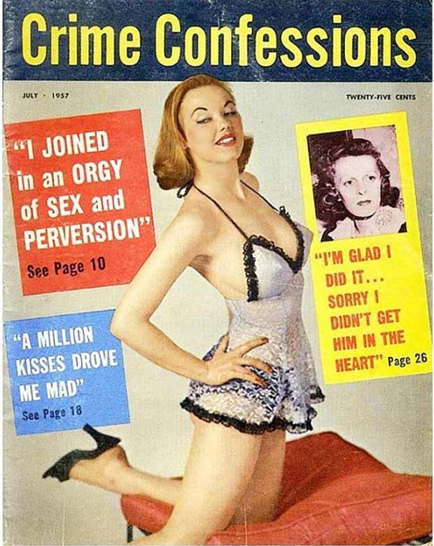 Crime Confessions ~ vintage pulp, tag magazine cover ~ 33 Funny Pics, Funny Memes, Random Humor