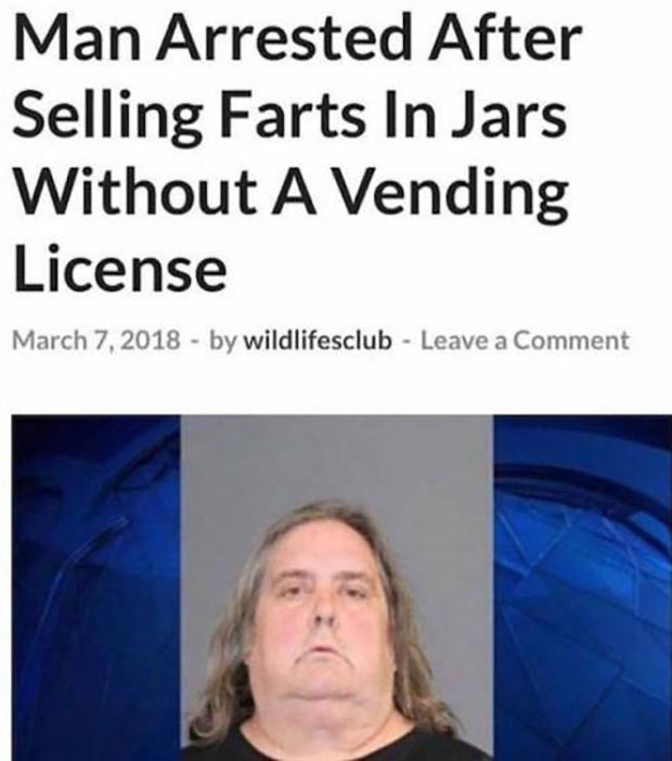 33 Best Memes and Funny Pics Laced with Humor! ~ news story man arrested selling farts