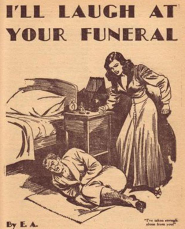 35 Funny Memes and Random Pics to Fuel Your Humor ~ vintage ad comic book I'll laugh at your funeral