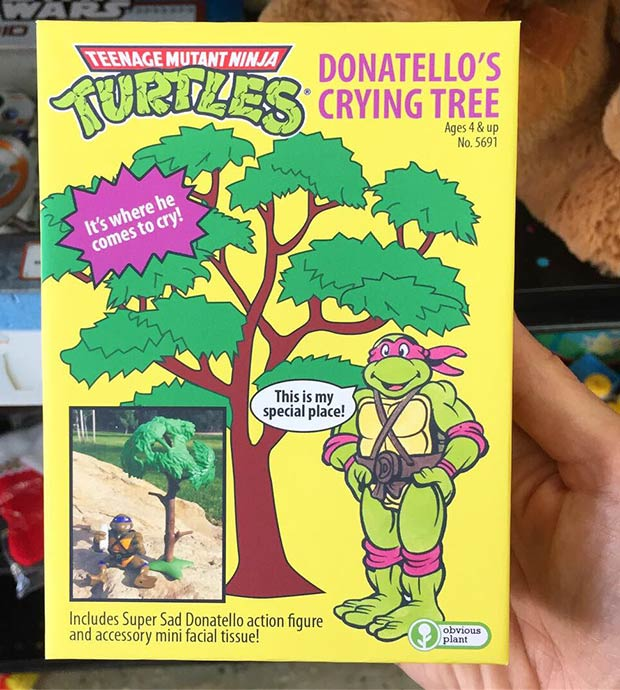 31 Hilarious Fake Toys Planted in Stores ~ teenage mutant ninja turtles Donatello's crying tree