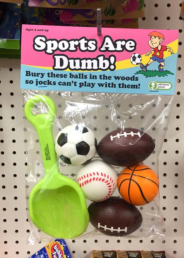 31 Hilarious Fake Toys Planted in Stores ~ sports are dumb balls
