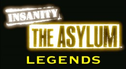 The Asylum Legends!