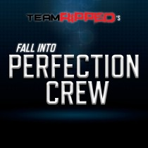TR Fall Into PERFECTION CREW