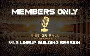 MLB DFS Lineup Building Members Only Strategy Session