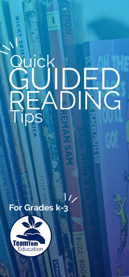 Guided Reading Quick Tips for Grades k-3