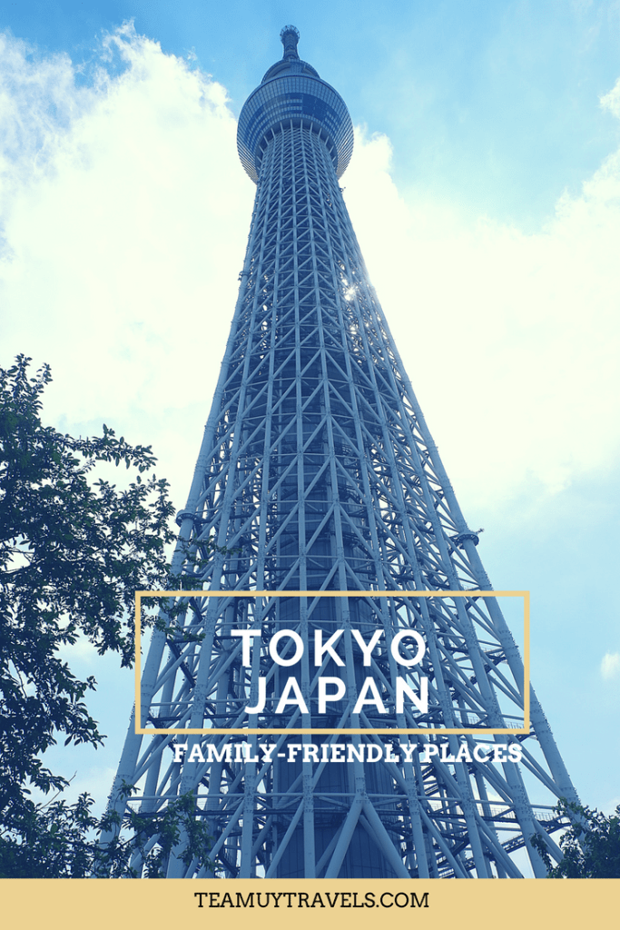 FAMILY FRIENDLY PLACES IN TOKYO, JAPAN BY TEAM UY