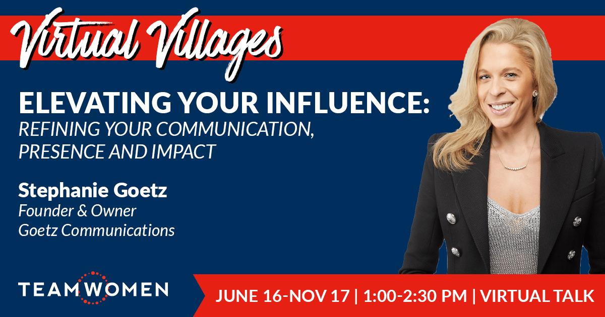 Elevating Your Influence | Stephanie Goetz | TeamWomen