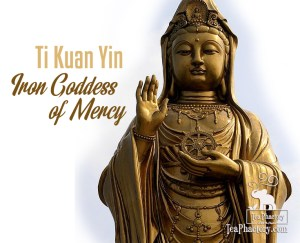 Ti Kuan Yin Iron Goddess of Mercy