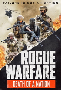 Rogue Warfare 3 Death of a Nation