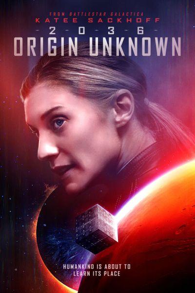 2036 Origin Unknown New Film Poster