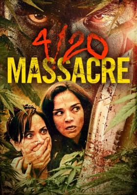 4/20 Massacre Movie Poster
