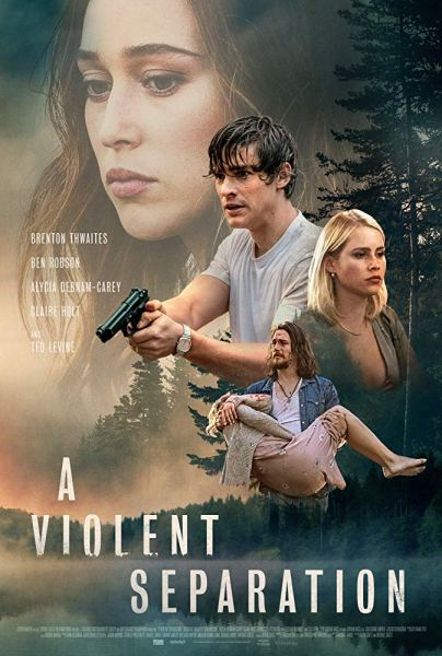 A Violent Separation New Film Poster