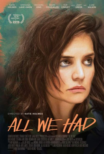 All We Had Movie Poster